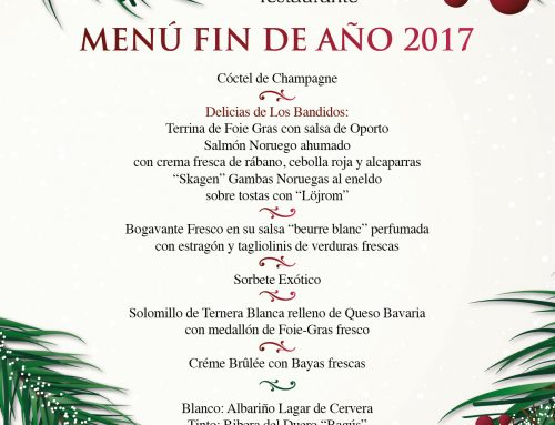 New Year's Eve menu 2017 at Restaurante Los Bandidos