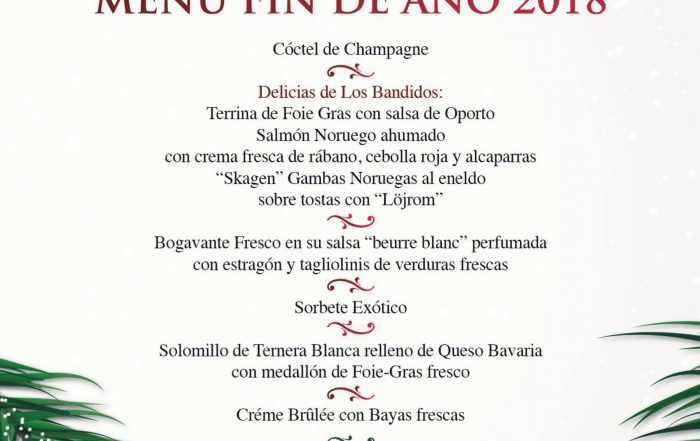 Un menú muy exclusiivo para dar la bienvenida a 2019 en Los Bandidos